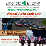 Emerald Events at Nascar Auto Club 400 and Swallow's Day Parade